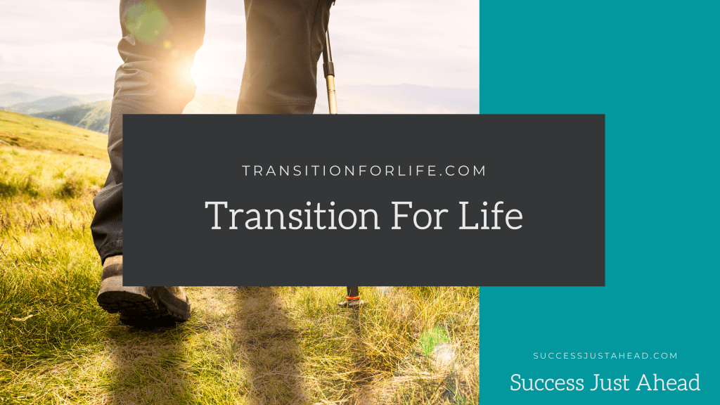 Transition For Life